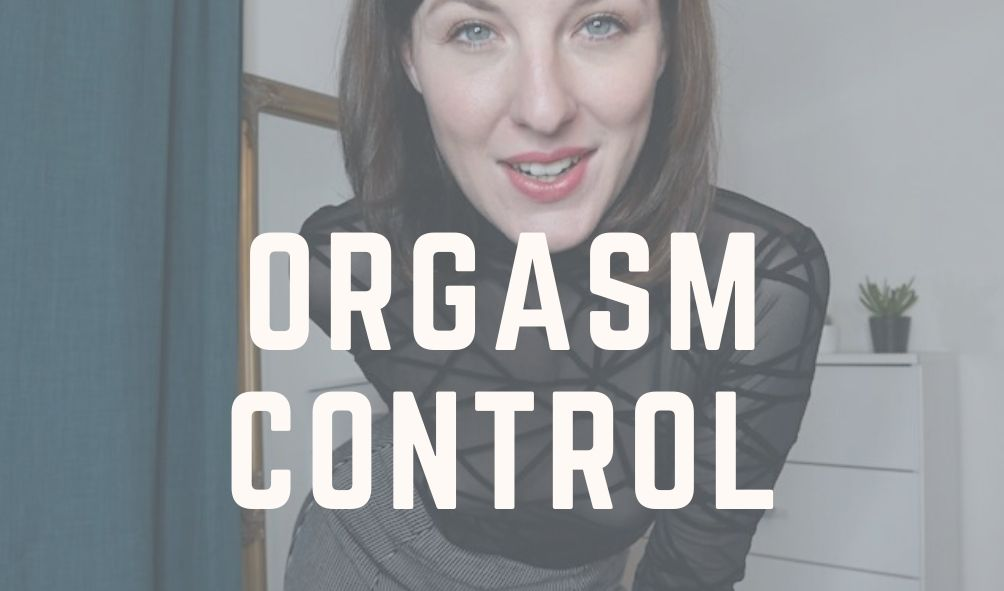 orgasm control and denial
